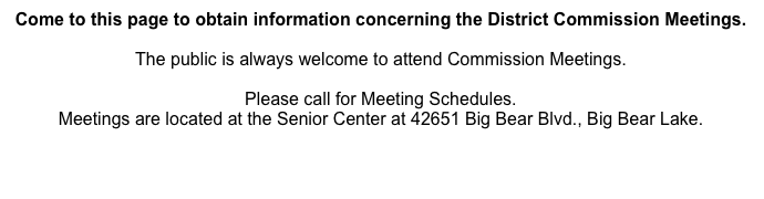 Come to this page to obtain information concerning the District Commission Meetings.